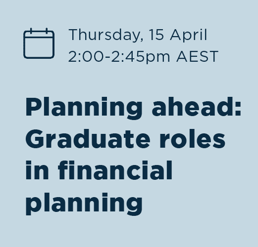 Planning ahead: Graduate roles in financial planning